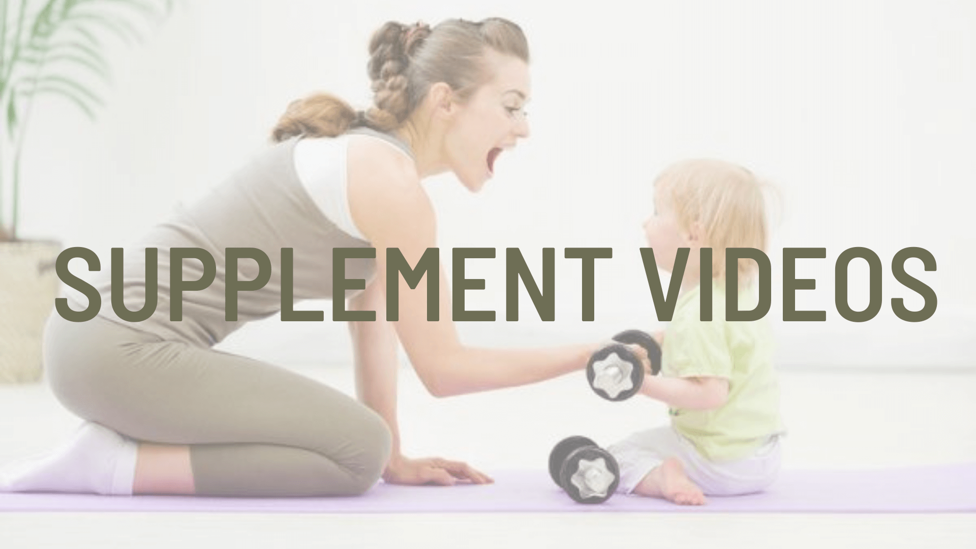 Supplementary Videos Postnatal Essentials for Pilates and Fitness Professionals